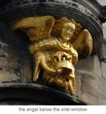 the angel below the oriel window